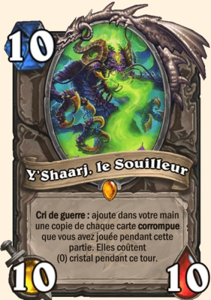 Y'Shaarj, le Souilleur carte Hearthstone