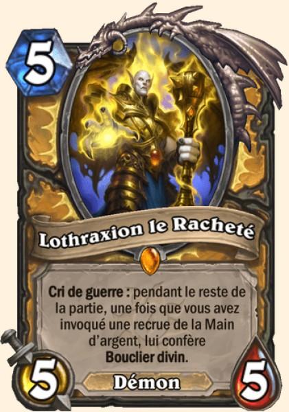 Lothraxion le Racheté carte Hearthstone
