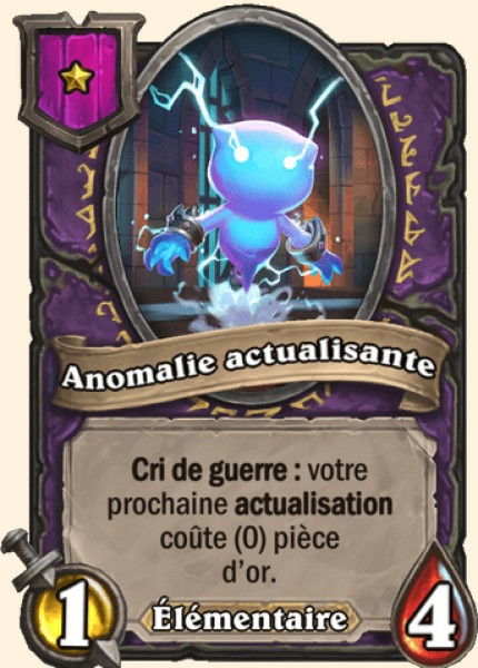 Anomalie actualisante carte Hearthstone