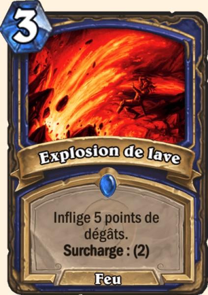 Explosion de lave carte Hearthstone