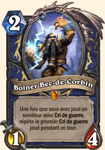 Bolner Bec-de-Corbin carte Hearthstone
