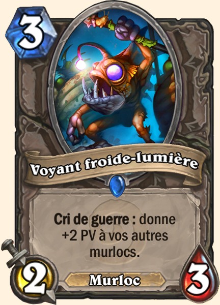 Voyant froide-lumière carte Hearthstone