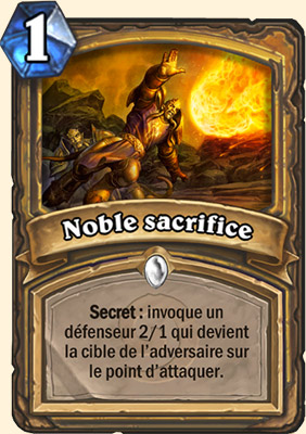 Noble sacrifice carte Hearthstone