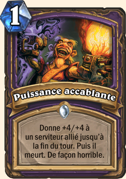 Puissance accablante carte Hearthstone