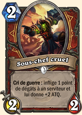 Sous-chef cruel carte Hearthstone