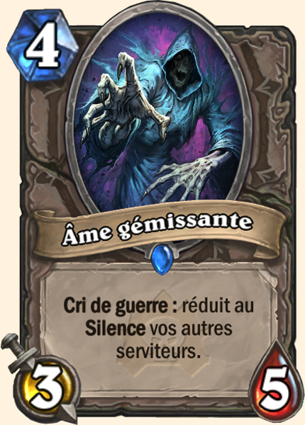 Âme plaintive - Carte Naxxramas Hearthstone