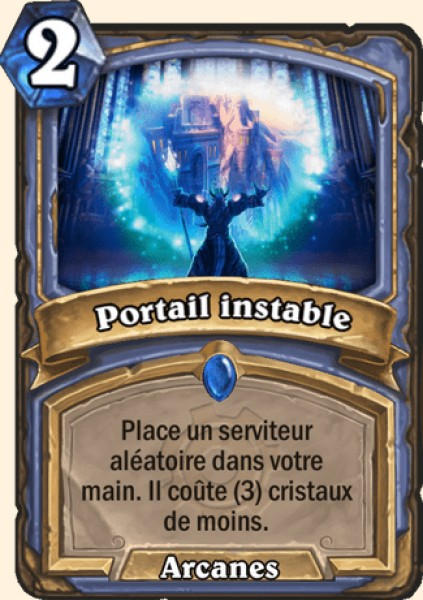 Portail instable carte Hearthstone