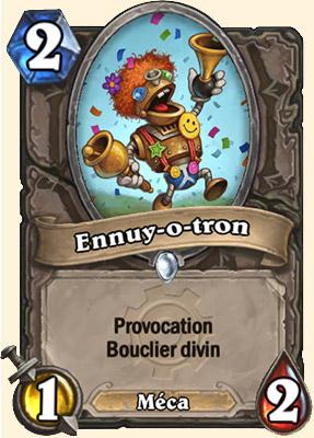 Ennuy-o-tron carte Hearthstone