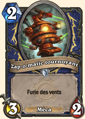 Zap-o-matic tournoyant carte Hearthstone