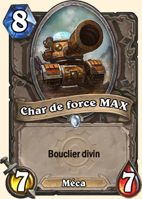 Char de force MAX carte Hearthstone
