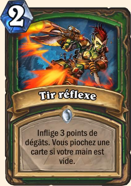 Tir réflexe - Carte Mont Rochenoire Hearthstone