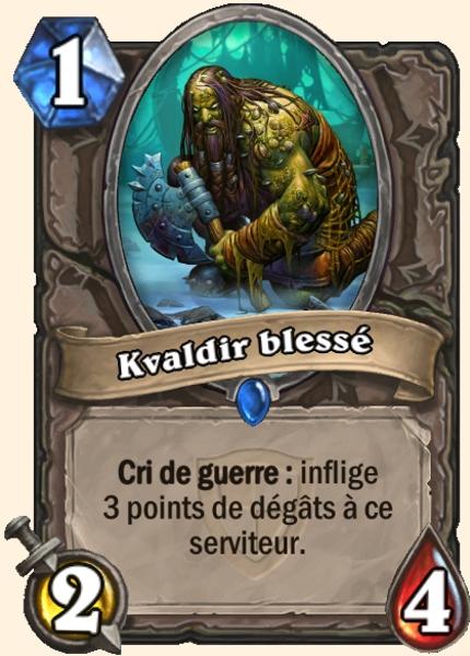 Kvaldir blessé carte Hearthstone