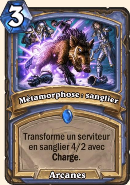 Métamorphose : sanglier carte Hearthstone