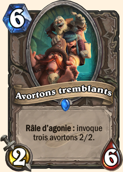 Avortons Tremblants carte Hearthstone