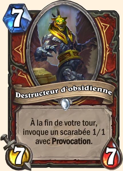 Destructeur d'Obsidienne - Carte Ligue des explorateurs Hearthstone