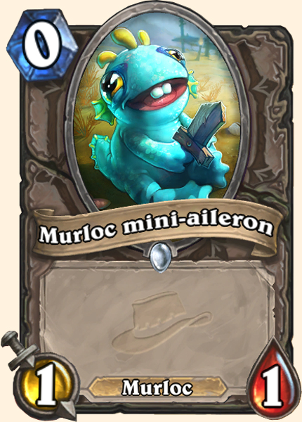 Murloc mini-aileron - Carte Ligue des Explorateurs Hearthstone