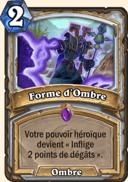 Forme d'Ombre carte Hearthstone