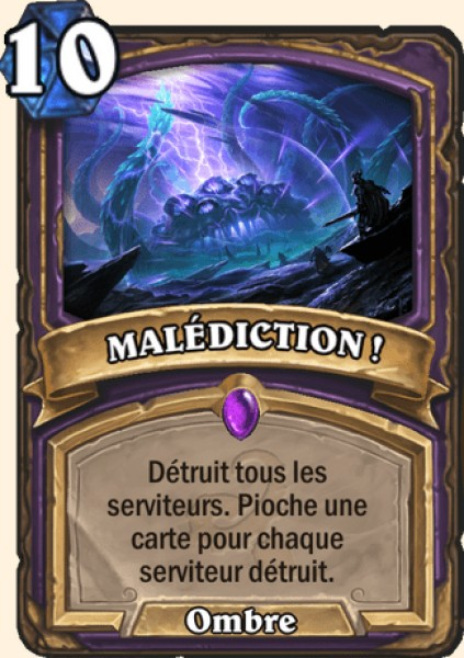 MALÉDICTION ! carte Hearthstone