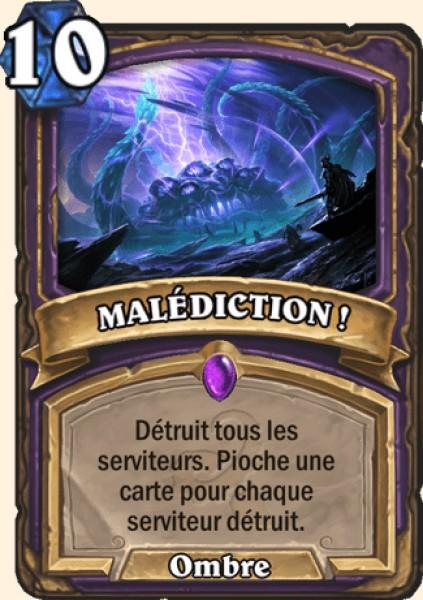 MALÉDICTION ! carte Hearthstone