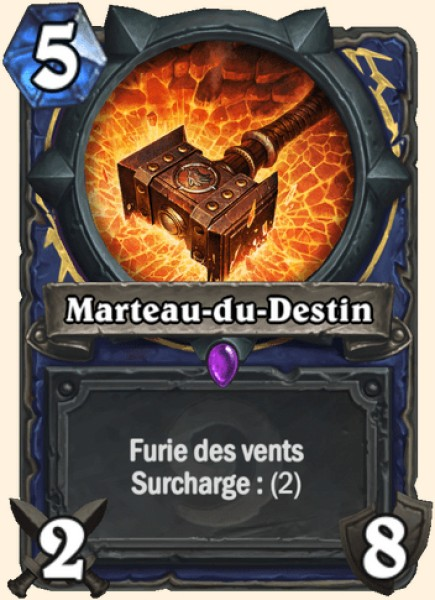 Marteau-du-Destin carte Hearthstone
