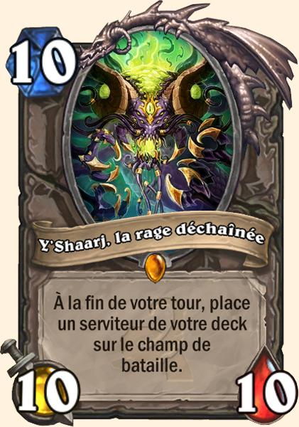 Y'Shaarj, la rage déchaînée carte Hearthstone