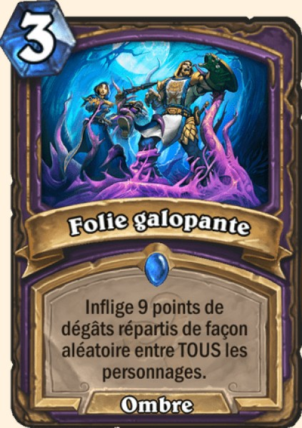 Folie galopante carte Hearthstone