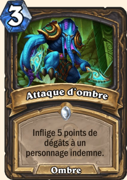 Attaque d'ombre carte Hearthstone