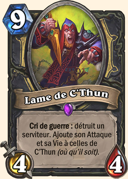 Lame de C'thun carte Hearthstone