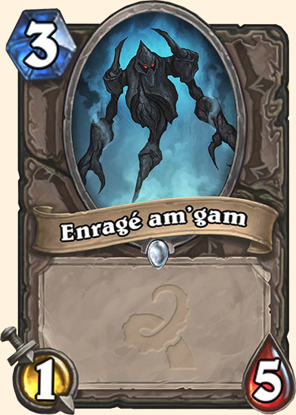 Enragé am'gam carte Hearthstone