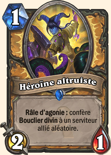 Héroïne altruiste carte Hearthstone