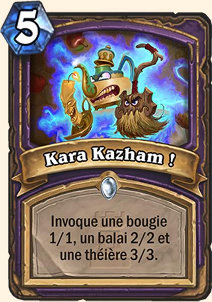 Kara Kazham ! - Carte Karazhan Hearthstone