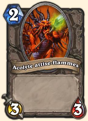 Acolyte attise-flammes Carte Hearthstone Executus