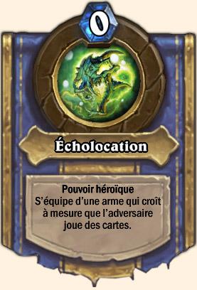 Écholocation - Pouvoir Mont Rochenoire Hearthstone Atramédès