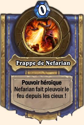 Frappe de Nefarian - Pouvoir Mont Rochenoire Hearthstone Nefarian