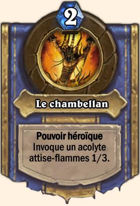Le chambellan - Pouvoir Mont Rochenoire Hearthstone Chambellan Executus