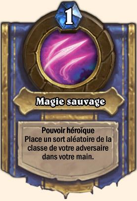 Magie sauvage - Pouvoir Mont Rochenoire Hearthstone Seigneur Victor Nefarius