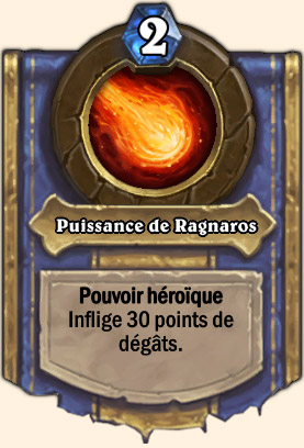 Puissance de Ragnaros - Pouvoir Mont Rochenoire Hearthstone Empereur Thaurissan