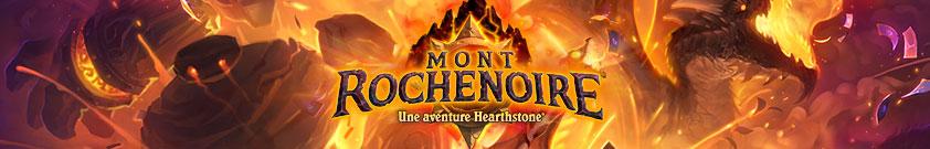 Mont Rochenoire Aventure Hearthstone