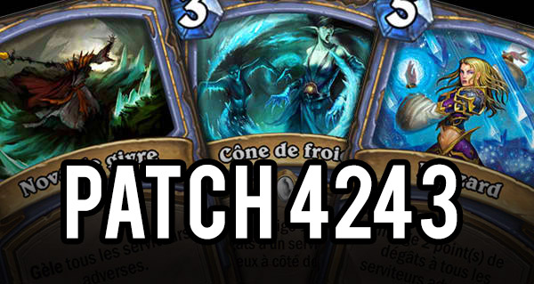 hearthstone : nouveau patch 4243 en ligne