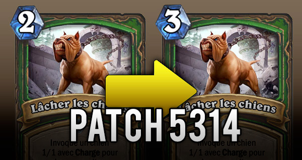 patch 5314 deploye sur hearthstone