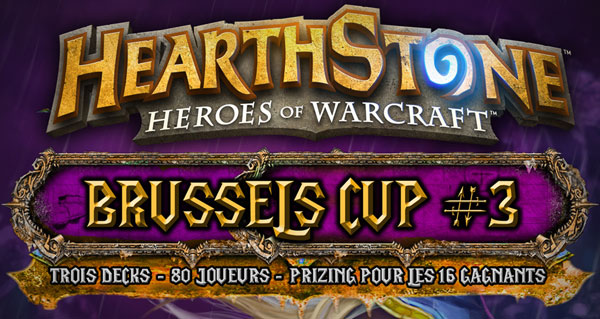 tournoi hearthstone fr strategy a bruxelles le 12 avril