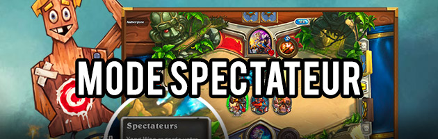 Mode spectateur Hearthstone
