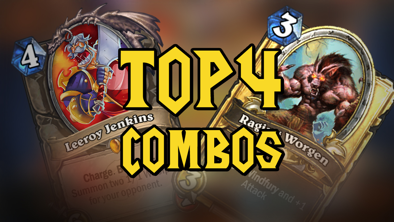 Top 4 combos Hearthstone