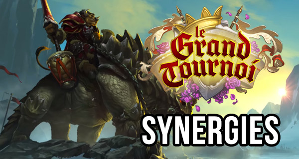 grand tournoi : synergies des cartes