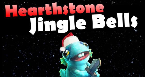 jingle bells avec les bruitages de hearthstone