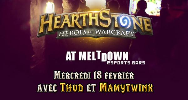 meltdown city clash : tournoi hearthstone mercredi 18 fevrier