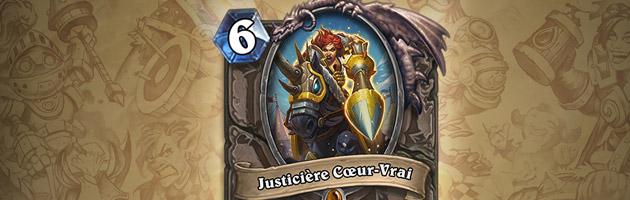 Nouvelle légendaire du Grand tournoi Justicière Cœur-Vrai