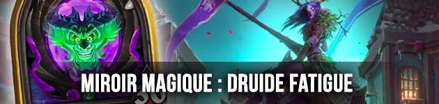 Druide fatigue Miroir Magique Hearthstone
