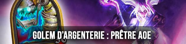 Prêtre AOE Golem d'Argenterie Hearthstone