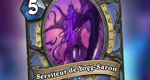 nouvelle carte mage : serviteur de yogg-saron